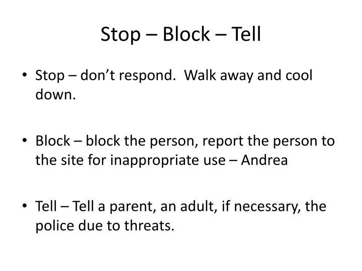 Stop – Block – Tell