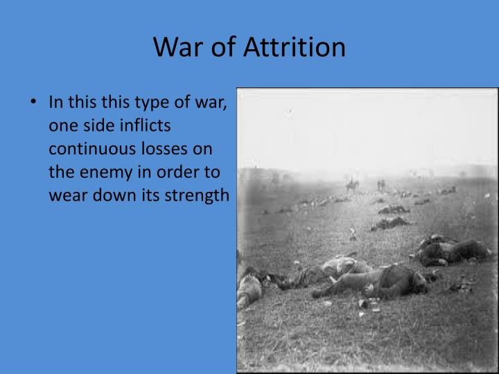 War of Attrition