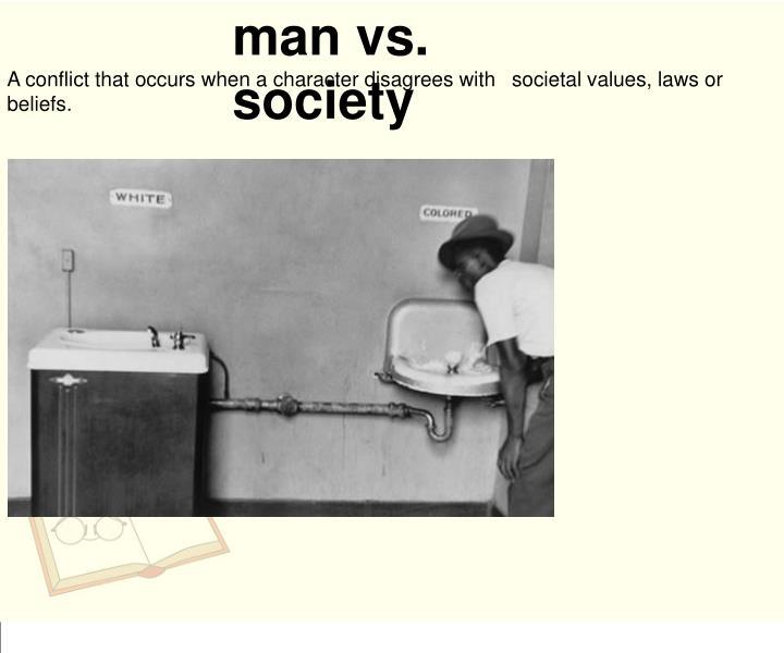 man vs. society