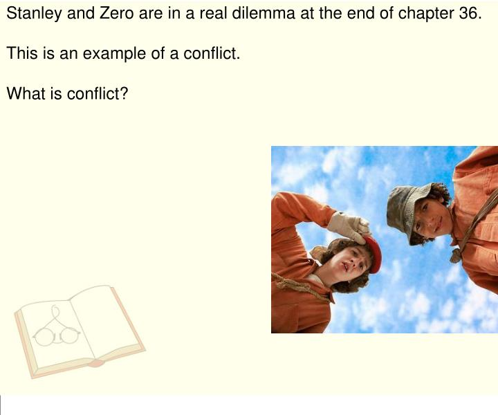 Stanley and Zero are in a real dilemma at the end of chapter 36.