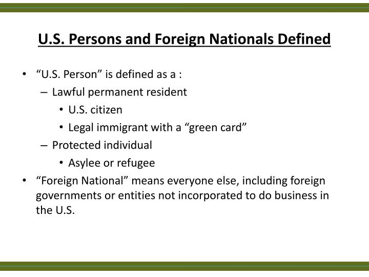 U.S. Persons and Foreign Nationals Defined