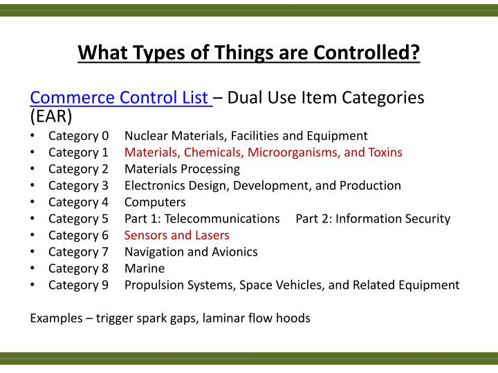 What Types of Things are Controlled?