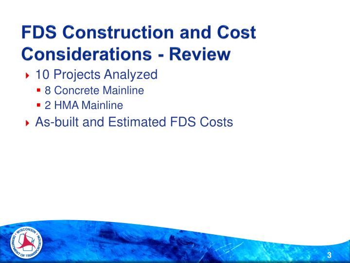 FDS Construction and Cost Considerations - Review