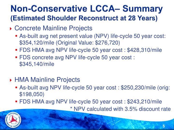 Non-Conservative LCCA– Summary