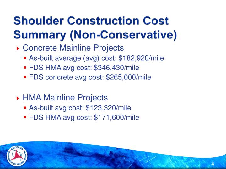 Shoulder Construction Cost Summary (Non-Conservative)