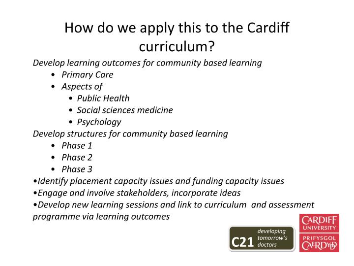 How do we apply this to the Cardiff curriculum?