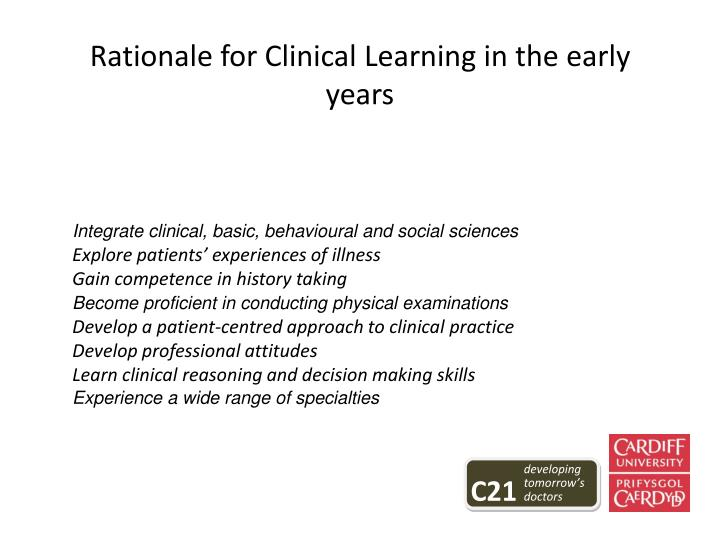 Rationale for Clinical Learning in the early years
