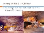 mining in the 21 st century