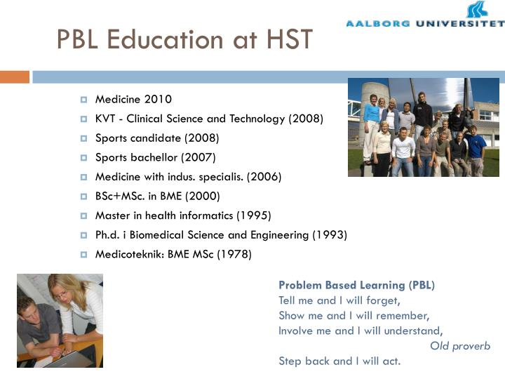 PBL Education at HST