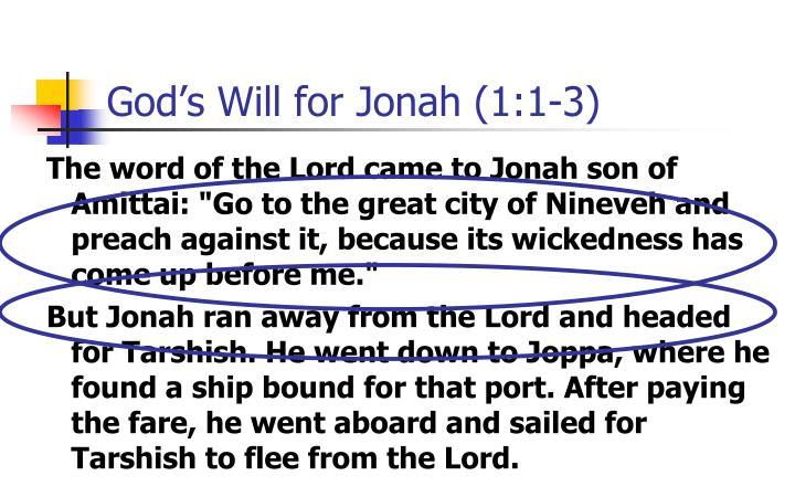 God's Will for Jonah (1:1-3)