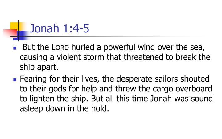 Jonah 1:4-5