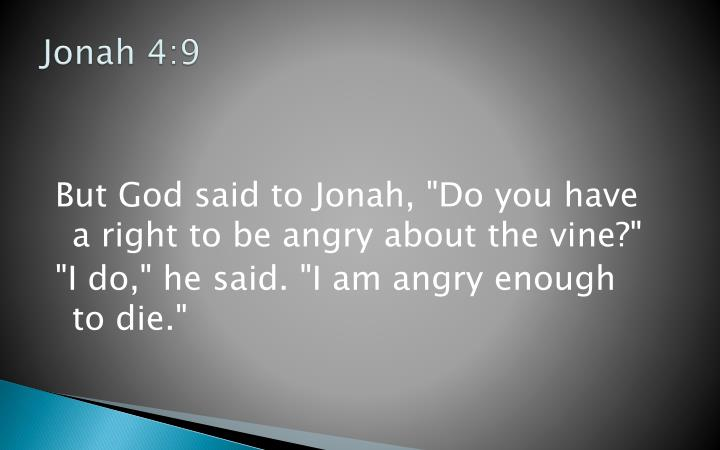 Jonah 4:9