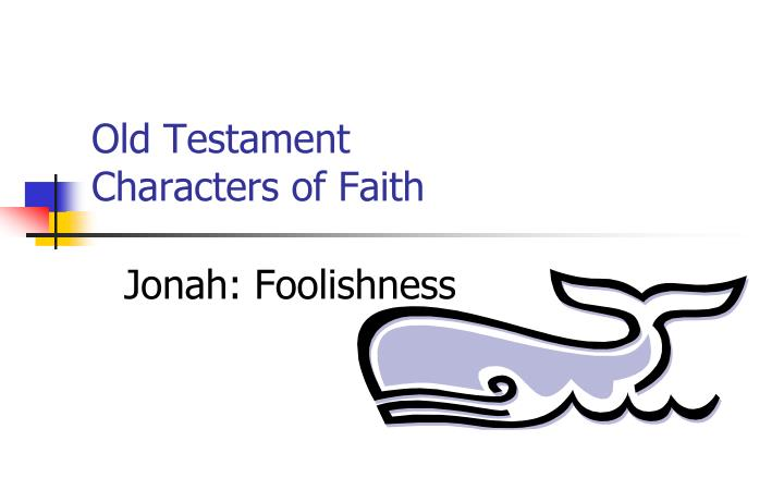 old testament characters of faith
