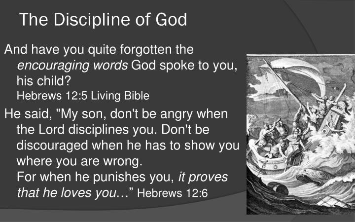 The Discipline of God
