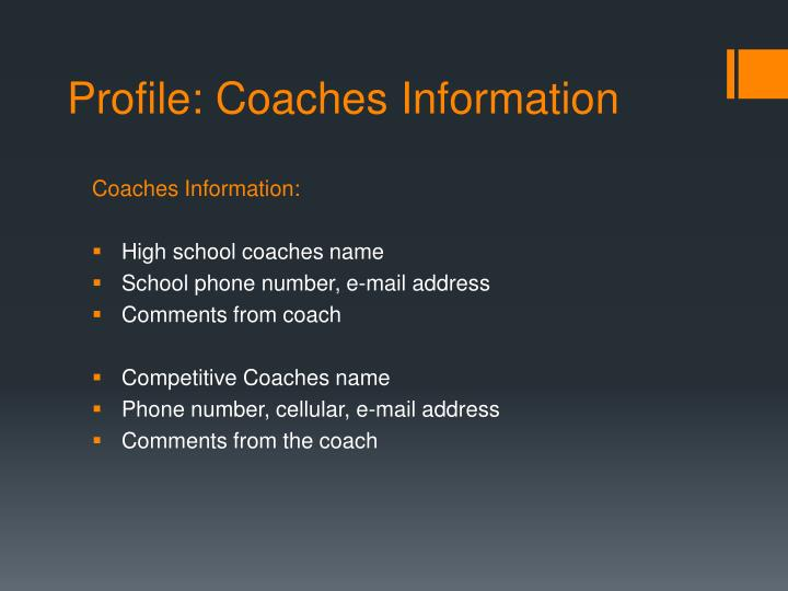 Profile: Coaches Information