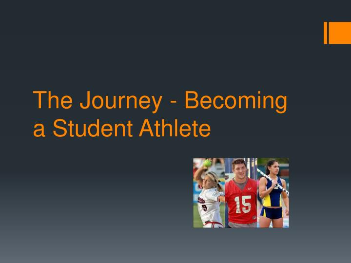 The journey becoming a student athlete