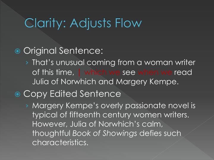 Clarity: Adjusts Flow