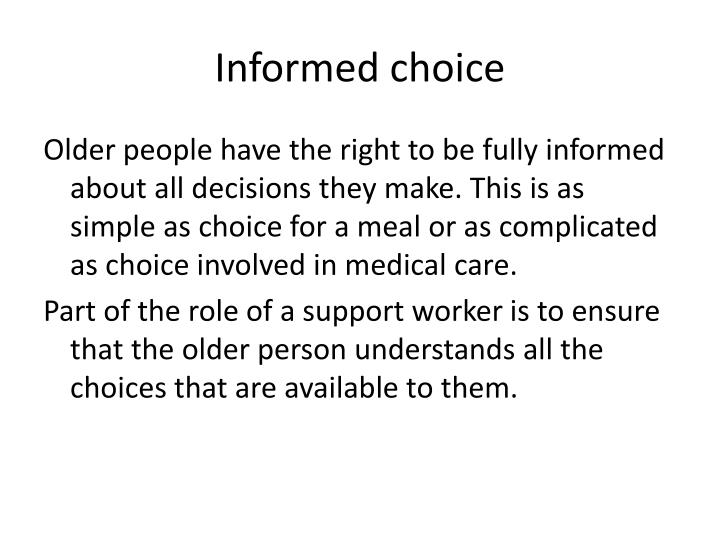 Informed choice