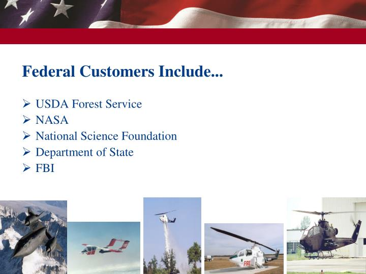 Federal Customers Include...