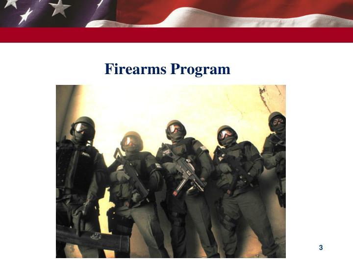 Firearms Program