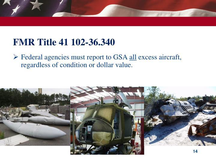FMR Title 41 102-36.340