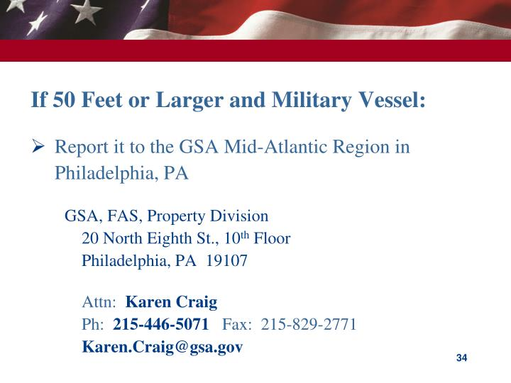 If 50 Feet or Larger and Military Vessel: