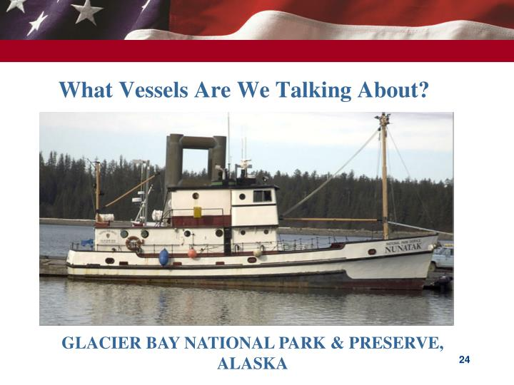 What Vessels Are We Talking About?