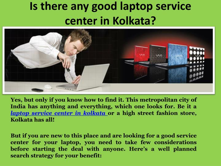 Is there any good laptop service center in Kolkata?