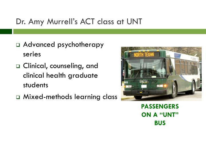 Dr. Amy Murrell's ACT class at UNT