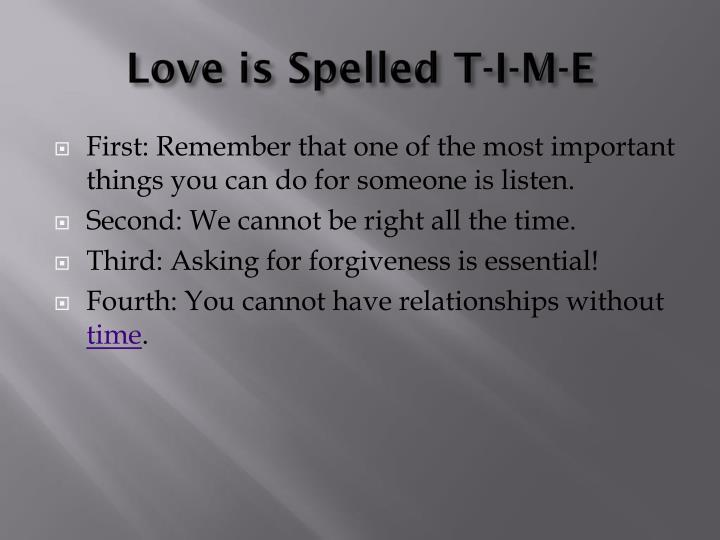 Love is Spelled T-I-M-E