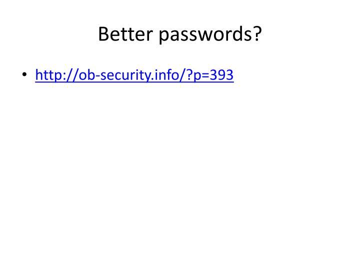 Better passwords?