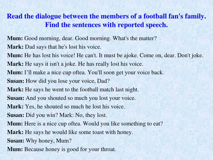 Read the dialogue between the members of a football fan's family.