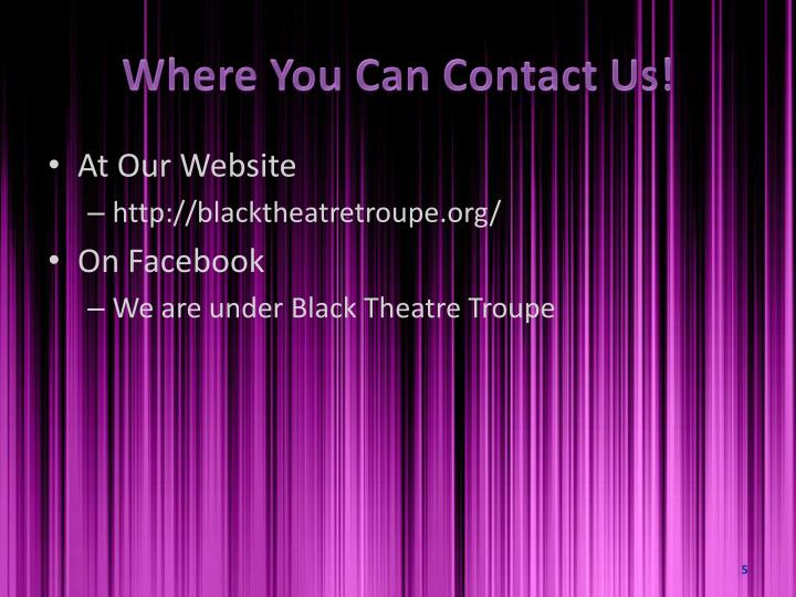 Where You Can Contact Us!