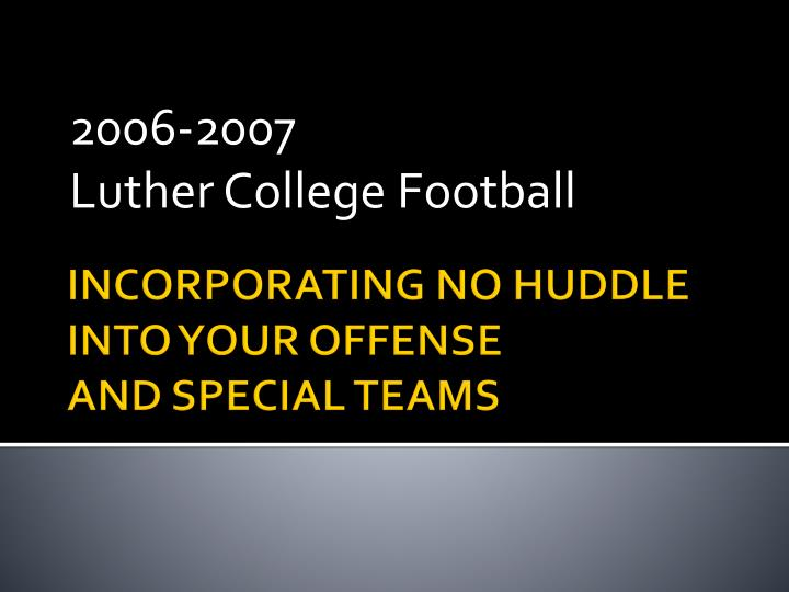 2006 2007 luther college football