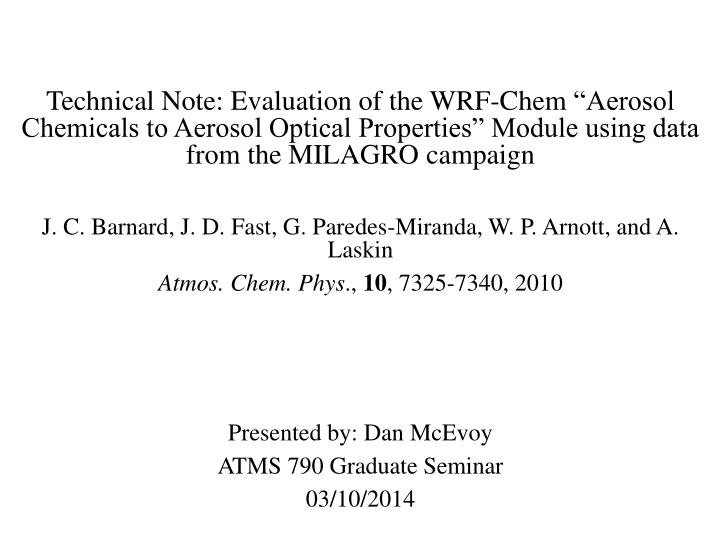 Technical Note: Evaluation of the WRF-