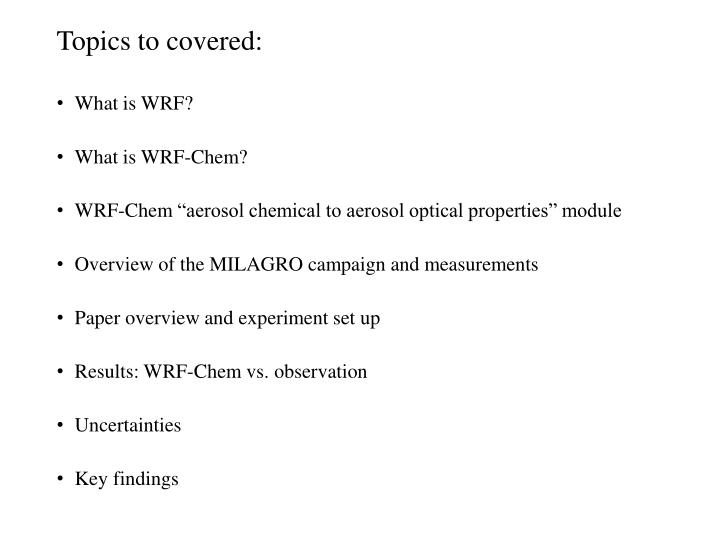 Topics to covered