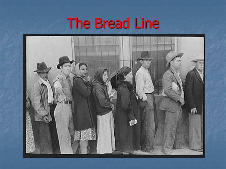 The Bread Line