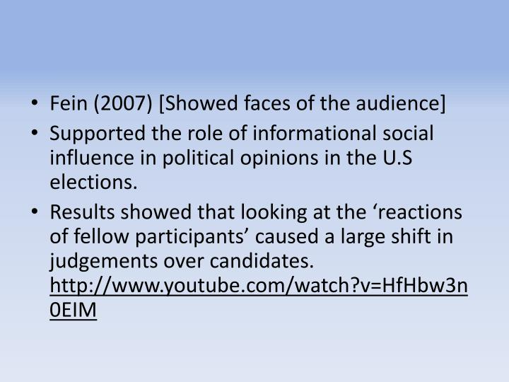 Fein (2007) [Showed faces of the audience]