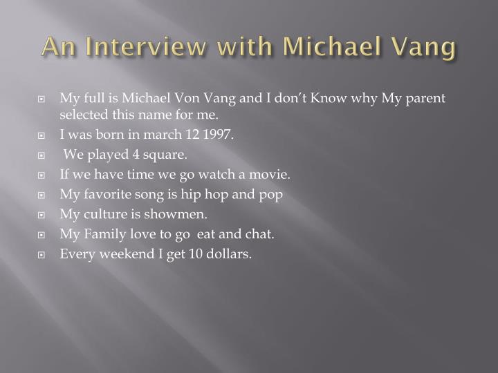 An Interview with Michael Vang