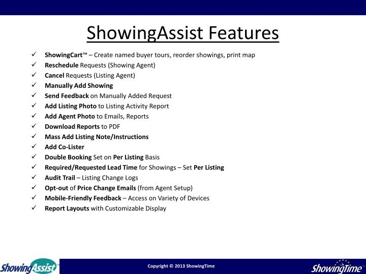 ShowingAssist Features