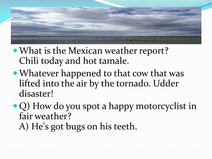 What is the Mexican weather report?