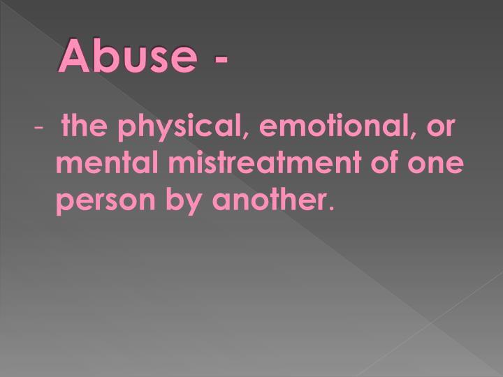 Abuse -