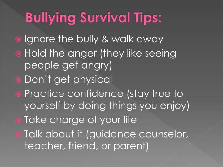 Bullying Survival Tips: