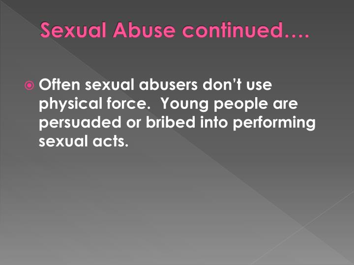 Sexual Abuse continued….