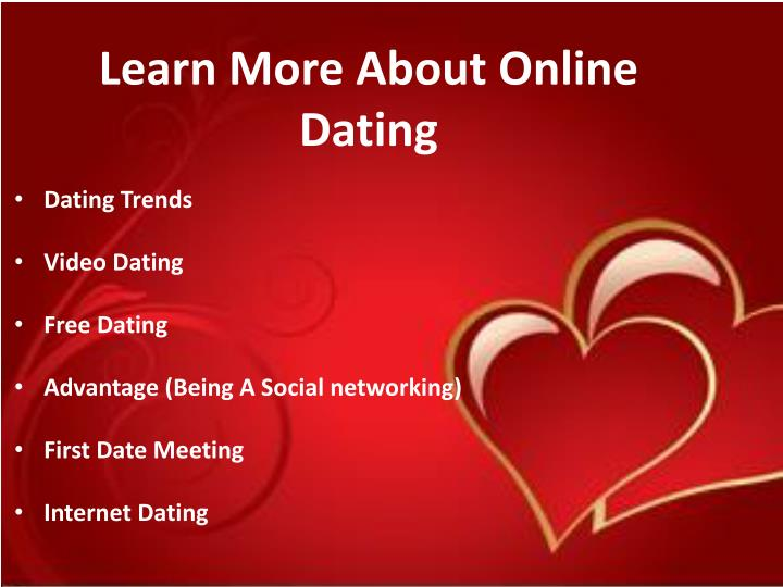 Learn More About Online Dating