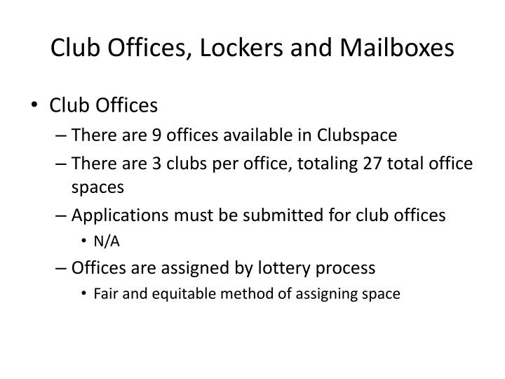 Club Offices, Lockers and Mailboxes