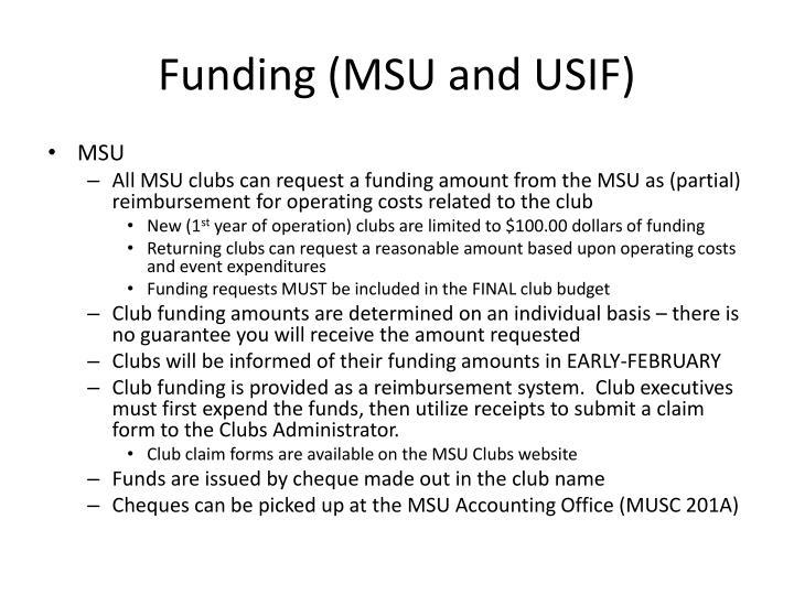 Funding (MSU and USIF)