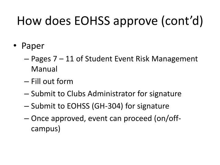 How does EOHSS approve (cont'd)