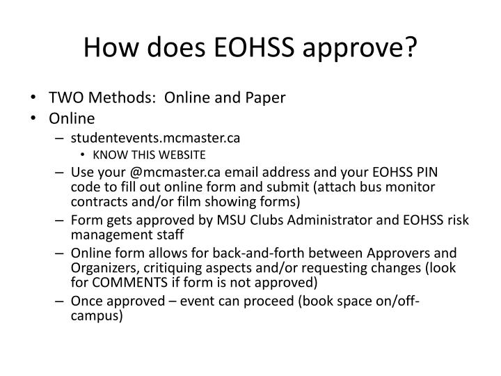 How does EOHSS approve?