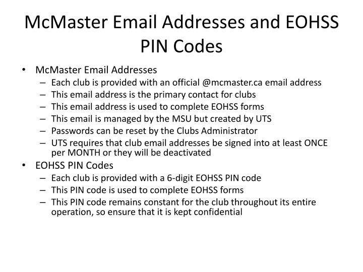 McMaster Email Addresses and EOHSS PIN Codes